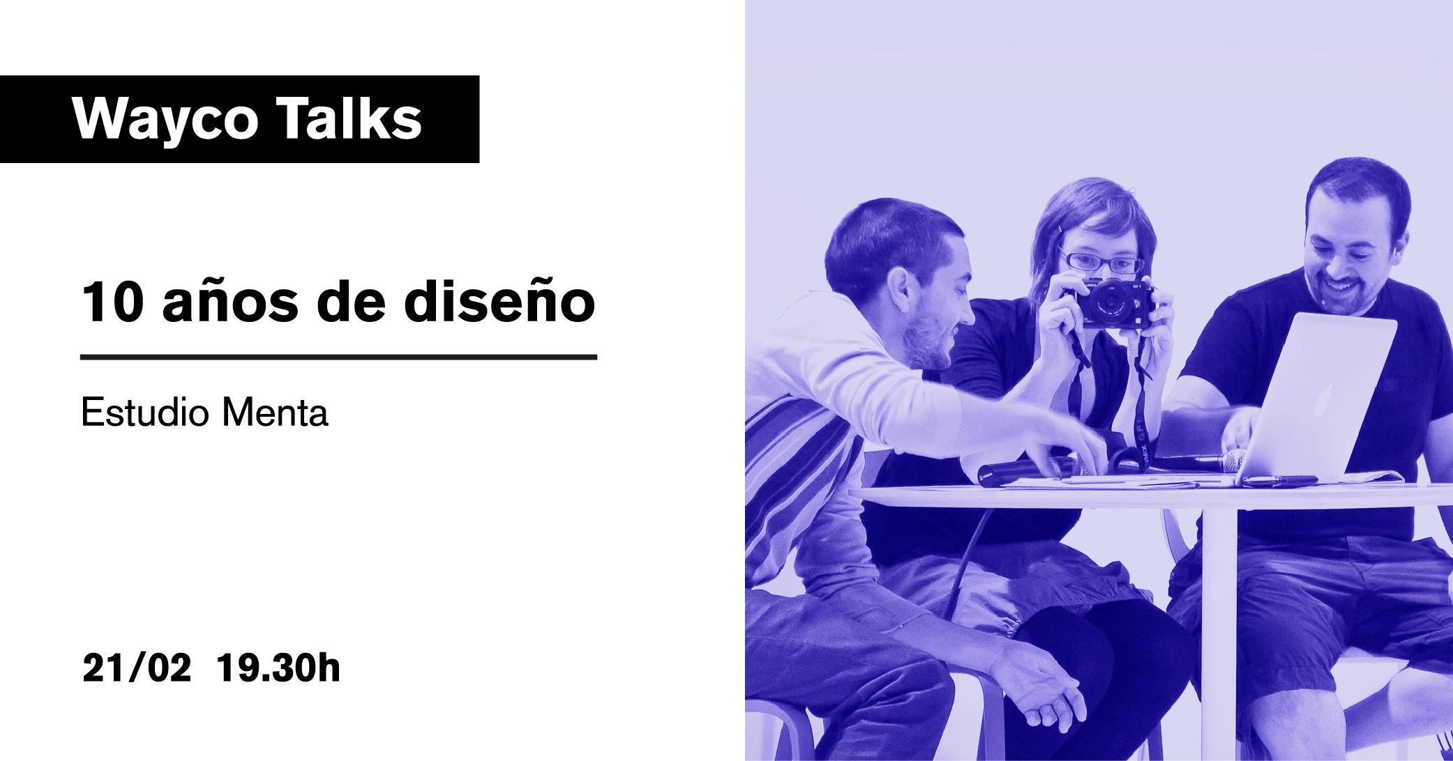 wayco-talks-estudio-menta